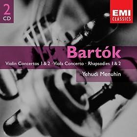 Bart�k: Violin Concertos 1 & 2 - Viola Concerto - Rhapsodies 1 & 2