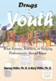 img - for Drugs & Youth:What Parents, Teachers, or Helping Professionals Should Know book / textbook / text book