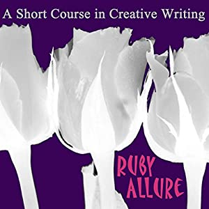 A Short Course In Creative Writing Audiobook