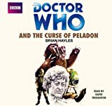 Brian Hayles Doctor Who and the Curse of Peladon (Classic Novels)