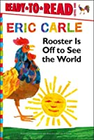 Rooster Is Off to See the World (Ready-to-Read)