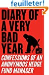 Diary of a Very Bad Year: Confessions...