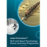 NLP and Sport Psychology Home Learning Programmeby Louise Deeley