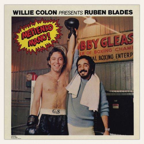 Ruben Blades - Willie Colón Presents Rubén Blades. Metiendo Mano! - Zortam Music