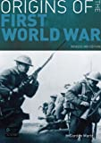 Origins of the First World War: Revised 3rd Edition (3rd Edition)