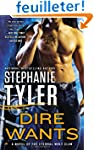 Dire Wants: A Novel of the Eternal Wo...