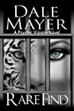 Rare Find (Psychic Visions Book 6)