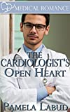 img - for The Cardiologist's Open Heart (Medical Romance Book 1) book / textbook / text book