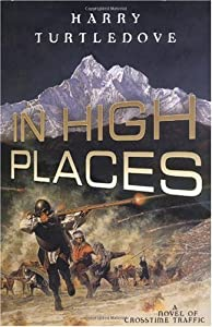 "Cover of ""In High Places (Crosstime Traff..."