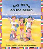 Say Hello on the Beach: Instant Holiday Talk for Young Europeans