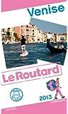 Guide du Routard Venise 2013