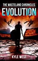 Evolution (The Wasteland Chronicles, Book 3) (English Edition)