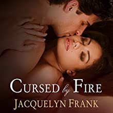 Cursed by Fire: Immortal Brothers, Book 1 (       UNABRIDGED) by Jacquelyn Frank Narrated by Roger Wayne