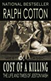 Cost of a Killing (The Life and Times of Jeston Nash) (Volume 4)