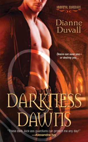 Darkness Dawns (Immortal Guardians) by Dianne Duvall