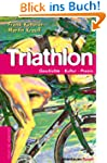 Triathlon. Geschichte, Kultur, Training