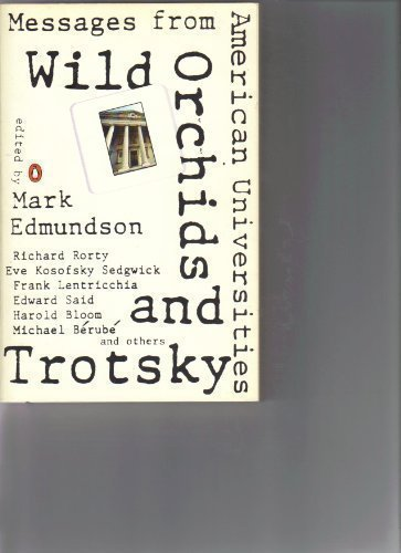 Wild Orchids and Trotsky: Messages from American Universities