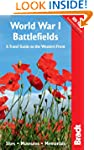 World War I Battlefields: A Travel Gu...