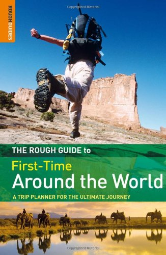 The Rough Guide to First-Time Around The World