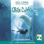 White Dolphin | Gill Lewis