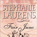 Fair Juno (       UNABRIDGED) by Stephanie Laurens Narrated by Elizabeth Jasicki