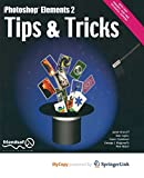 img - for Photoshop Elements 2 Tips and Tricks book / textbook / text book