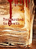Researched to Death: A Jamie Brodie Mystery