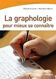echange, troc Marylène Estier, Nathalie Rabaud - La graphologie pour mieux se connaître