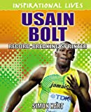 Usain Bolt: Inspirational Lives