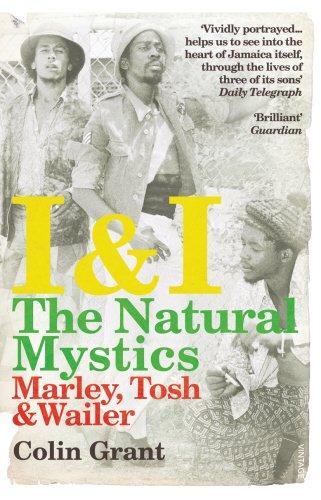 I & I: The Natural Mystics: Marley, Tosh and Wailer