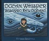 Ocean Whisper / Susurro del oceano