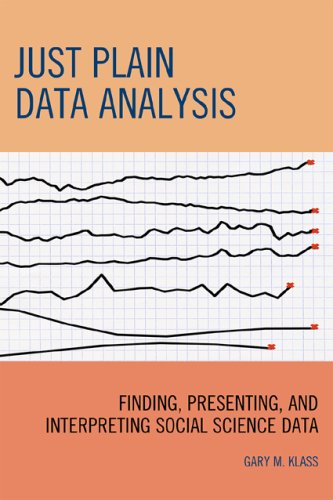 Just Plain Data Analysis: Finding, Presenting, and...