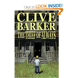Thief of Always by Clive Barker, Chris Ryall and Alex Garner