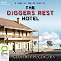 The Diggers Rest Hotel (       UNABRIDGED) by Geoffrey McGeachin Narrated by Peter Byrne
