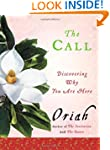 The Call: Discovering Why You Are Here