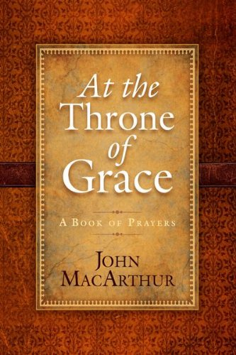 At the Throne of Grace (Walk in My Ways)