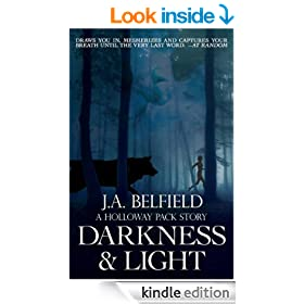 Darkness & Light (A Holloway Pack Story Book 1)