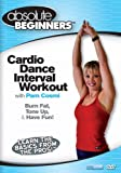 Absolute Beginners: Cardio Dance Interval Workout [DVD] [2009] [US Import]