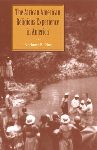 The African American Religious Experience in America...