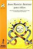 Juan Ramon Jimenez Para Ninos (Spanish Edition)
