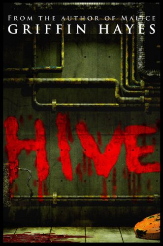 Hive (No Man's Land Series, #1) [Kindle Edition] by Griffin Hayes