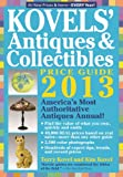 Kovels Antiques and Collectibles Price Guide 2013: Americas Bestselling Antiques Annual