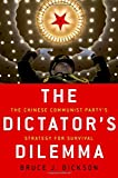 img - for The Dictator's Dilemma: The Chinese Communist Party's Strategy for Survival book / textbook / text book