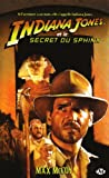 echange, troc Max McCoy - Indiana Jones, tome 12 : Indiana Jones et le secret du sphinx