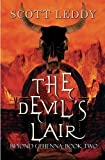 The Devil's Lair Beyond Gehenna: Book Two by Scott Leddy (2010-07-27)