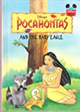 img - for Pocahontas and the Baby Eagle (Disney's Wonderful World of Reading) book / textbook / text book