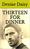 img - for THIRTEEN FOR DINNER book / textbook / text book