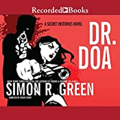 DR. DOA: A Secret Histories Novel | Simon R. Green