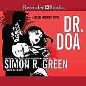 DR. DOA: A Secret Histories Novel   Simon R. Green
