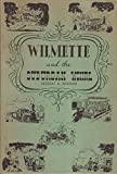 img - for WILMETTE AND THE SUBURBAN WHIRL A Series of Historical Sketches of Life in the Suburb from the Turn of the Century (Illinois) book / textbook / text book